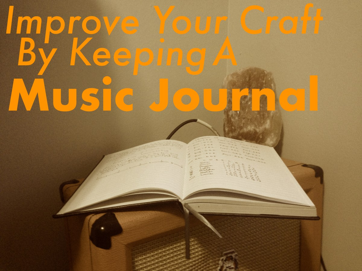Improve Your Craft By Keeping A Music Journal
