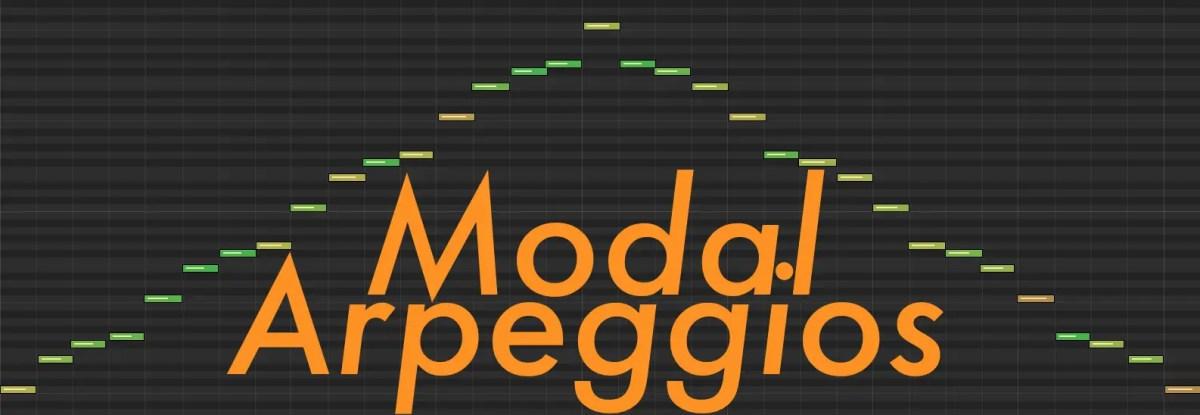 Composing With Modal Arpeggios