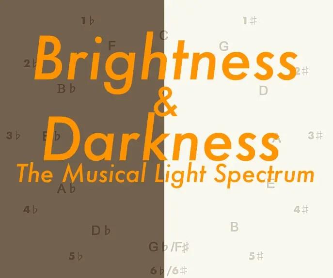 Musical Light Spectrum: Brightness and Darkness