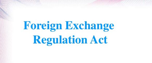Foreign Exchange Regulation Act (FERA)