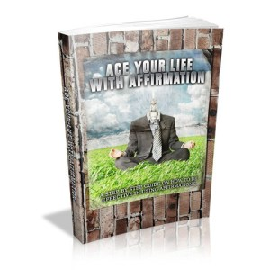 Ace your affirmation