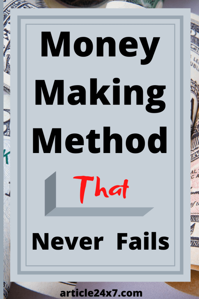 Money Making Method