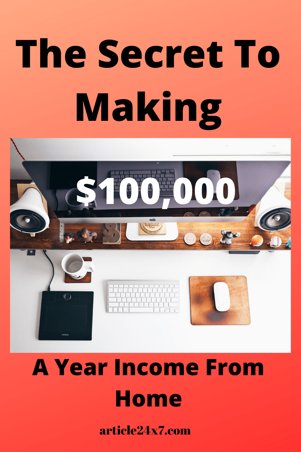 How To Make $100,000