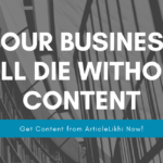 Your Business will Die without Content