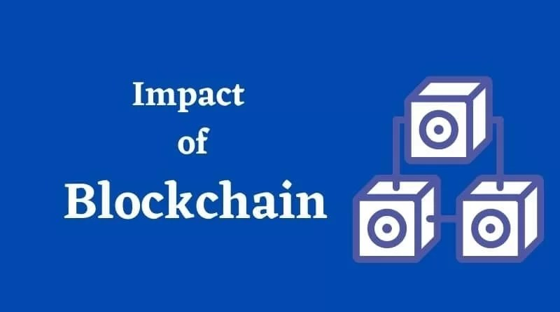 Impact of Blockchain on Our Daily Interactions and Exchanges