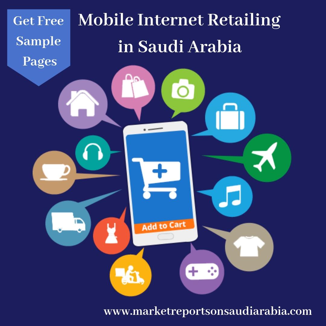 Saudi Arabia Mobile Internet Retailing Market-Market Reports on Saudi Arabia