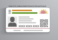 Guide to Use Aadhaar Enabled System for Merchant Payment