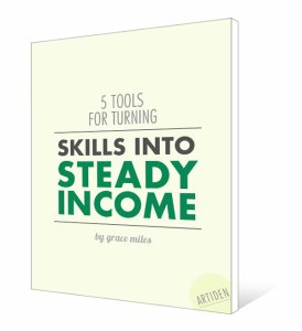 5 Tools for Turning Skills to Steady Income eBook