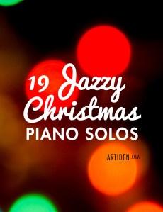 19 Jazzy Christmas Piano Solos