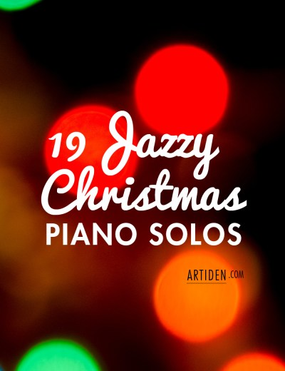 19 Jazzy Christmas Piano Solos