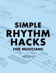 Simple Rhythm Hacks for Musicians