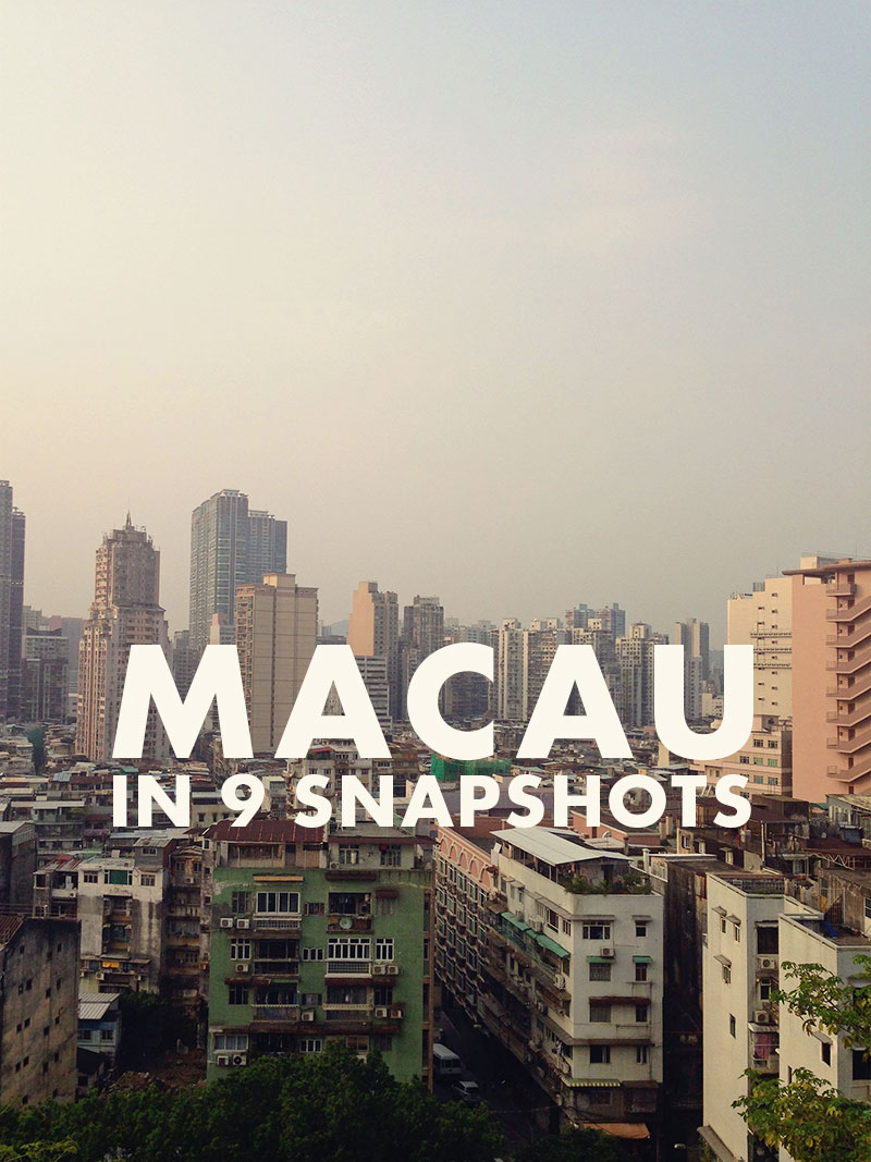 Macau in 9 Shots