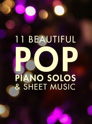 11 Beautiful Pop Piano Songs - Artiden
