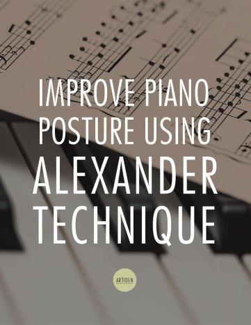 Improving Piano Posture Using Alexander Technique