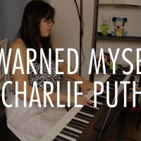 I Warned Myself - Charlie Puth Pop Piano Cover