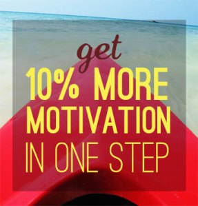 How to Increase Motivation by 10% (or More)