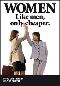 Frauen sind billiger.