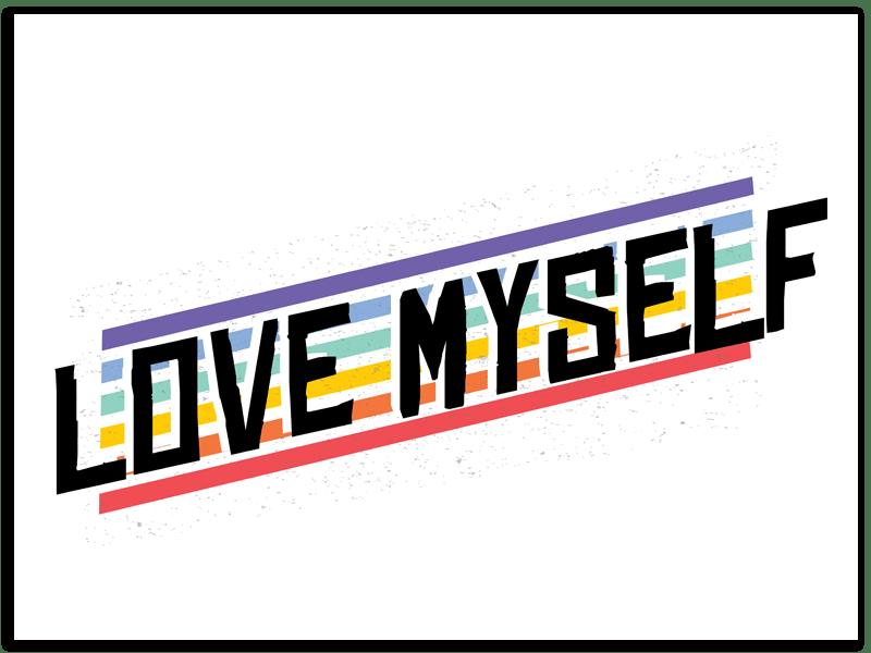 love my self 600