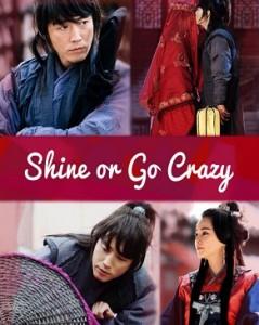 Shine or Go Crazy