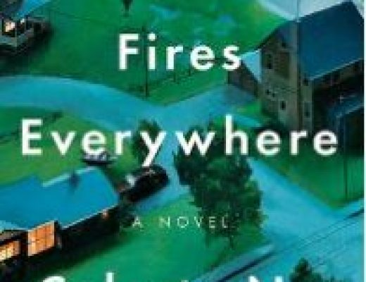 Little Fires Everywhere – Celeste Ng