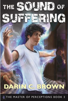 The Sound of Suffering by Dr. Darin C Brown