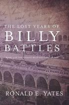 "Alt=""the lost years of billy battles"""