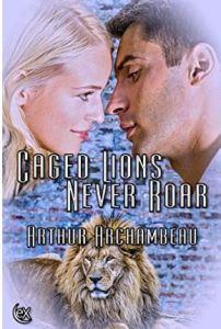 "Alt=""caged lions never roar"""