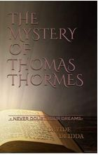 """Alt=the mystery of thomas thormes"""""""