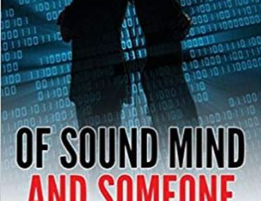Of Sound Mind and Someone Else's Body by William Quincy Belle