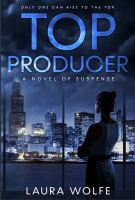 Alt=top producer by laura wolfe""