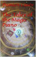 "Alt=""tales of the magic piano by damien casey"""