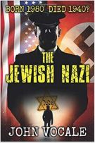 "Alt=""the jewish nazi by john vocale"""