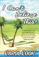 "Alt=""i can't believe this by carol cook artisan book reviews"""