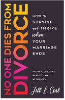 """Alt=""""no one dies from divorce by jill l. coil"""""""