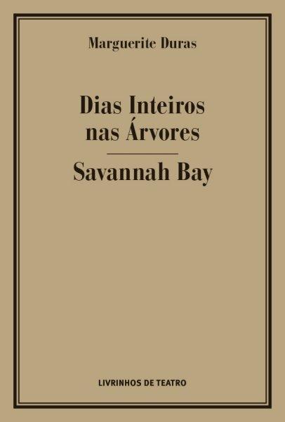 DIAS INTEIROS NAS ÁRVORES / SAVANNAH BAY