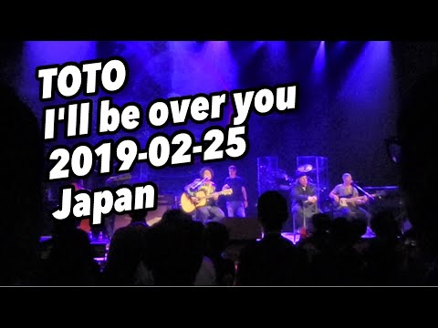 TOTO 12. I'LL BE OVER YOU TOTO 『40 TRIPS AROUND THE SUN TOUR』 JAPAN TOUR 2018 NAGOYA 2019-02-25