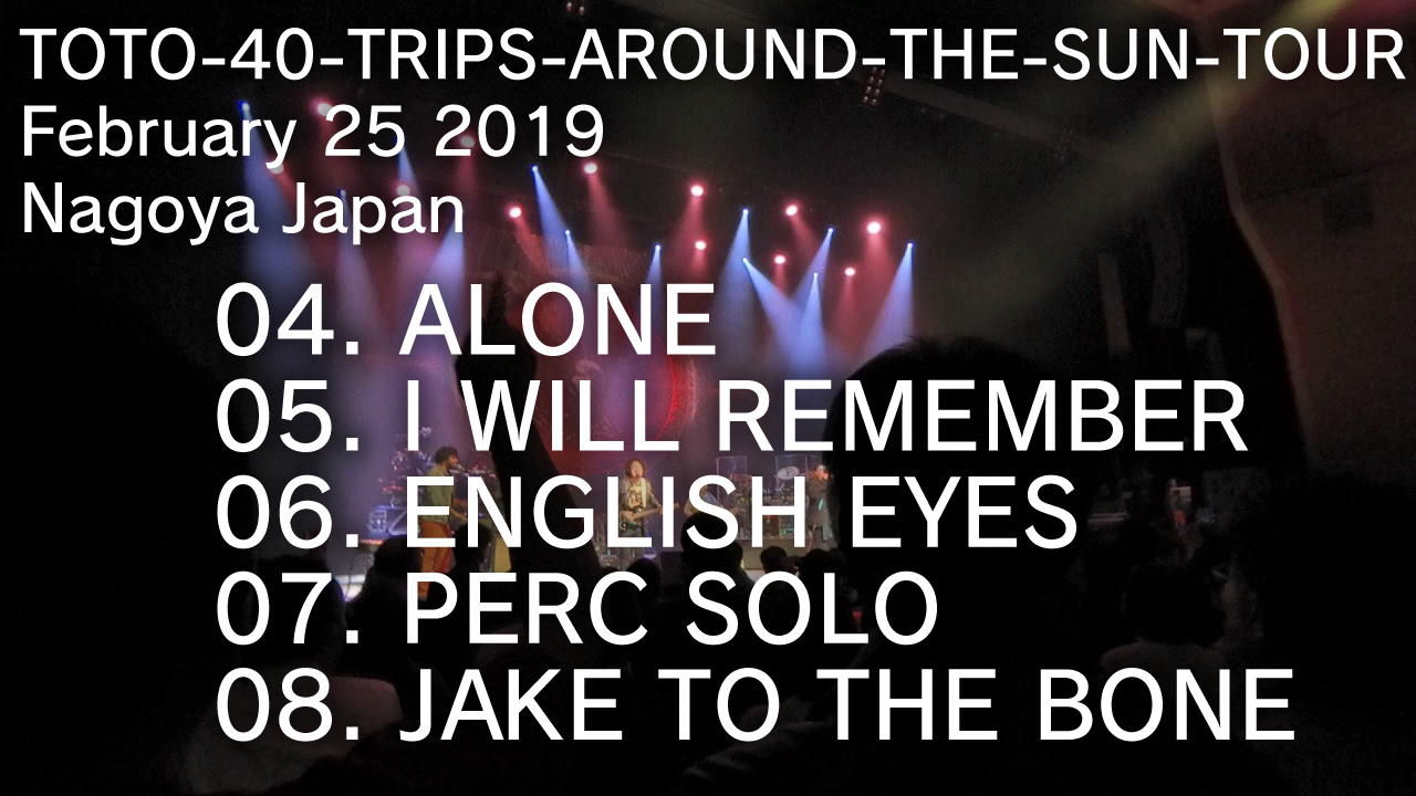 ALONE / I WILL REMEMBER / ENGLISH EYES / PERC SOLO / JAKE TO THE BONE |TOTO