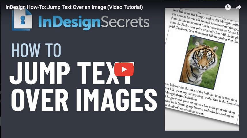 ID TUTORIAL: InDesign How-To: Jump Text Over an Image (Video