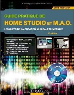 Guide pratique de Home Studio et M.A