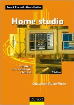 Home Studio - Produire un disque chez soi