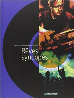 Rêves syncopés - tome 1 - Rêves syncopés - one-shot