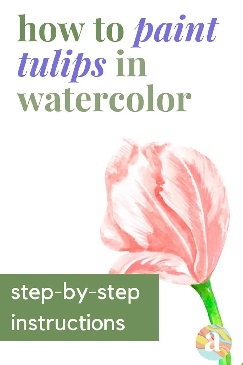 how to paint tulips in watercolor
