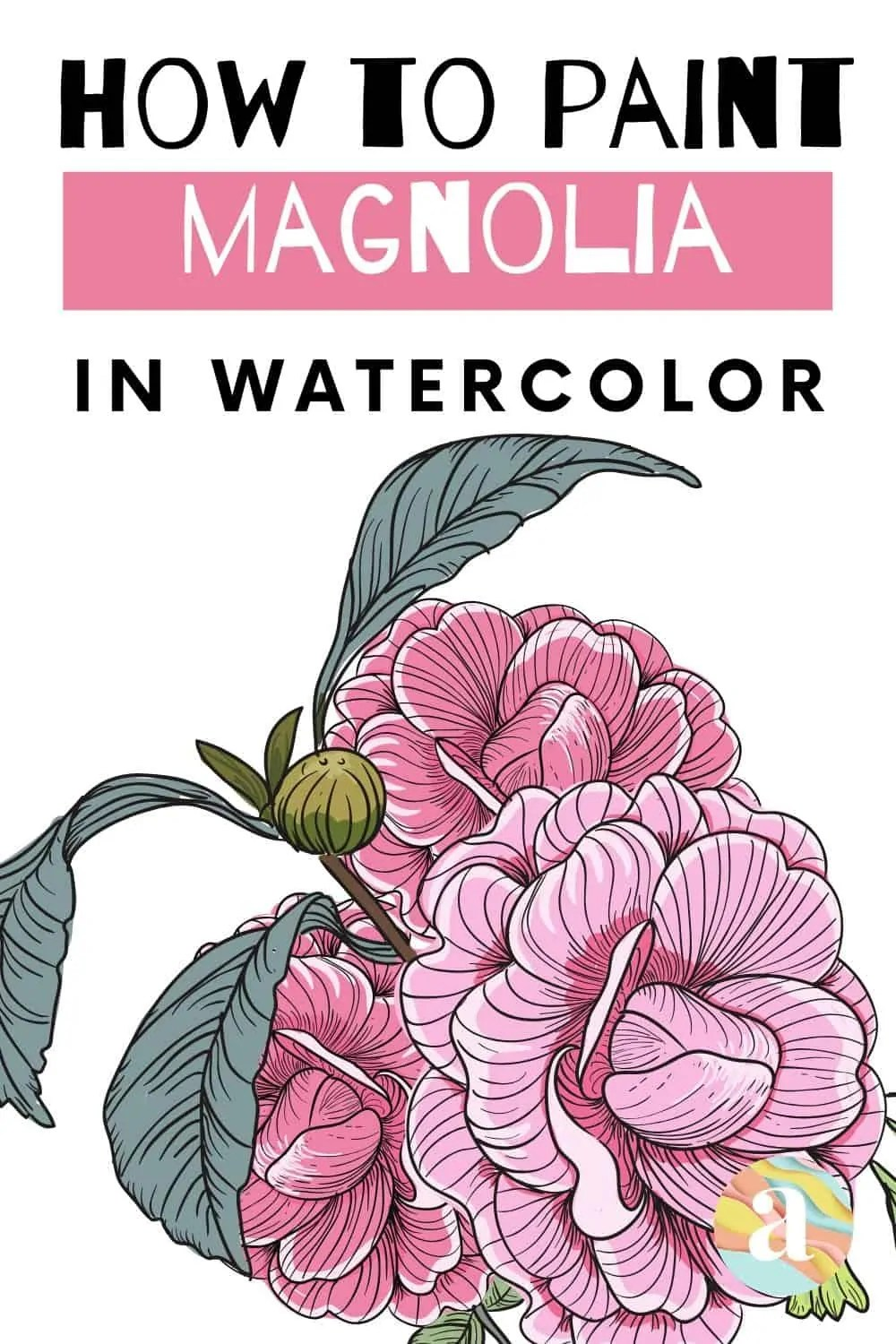 how to paint magnolia in watercolor