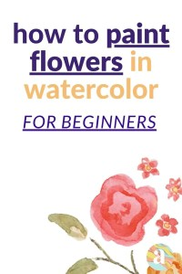 how to paint flowers step by step in watercolor