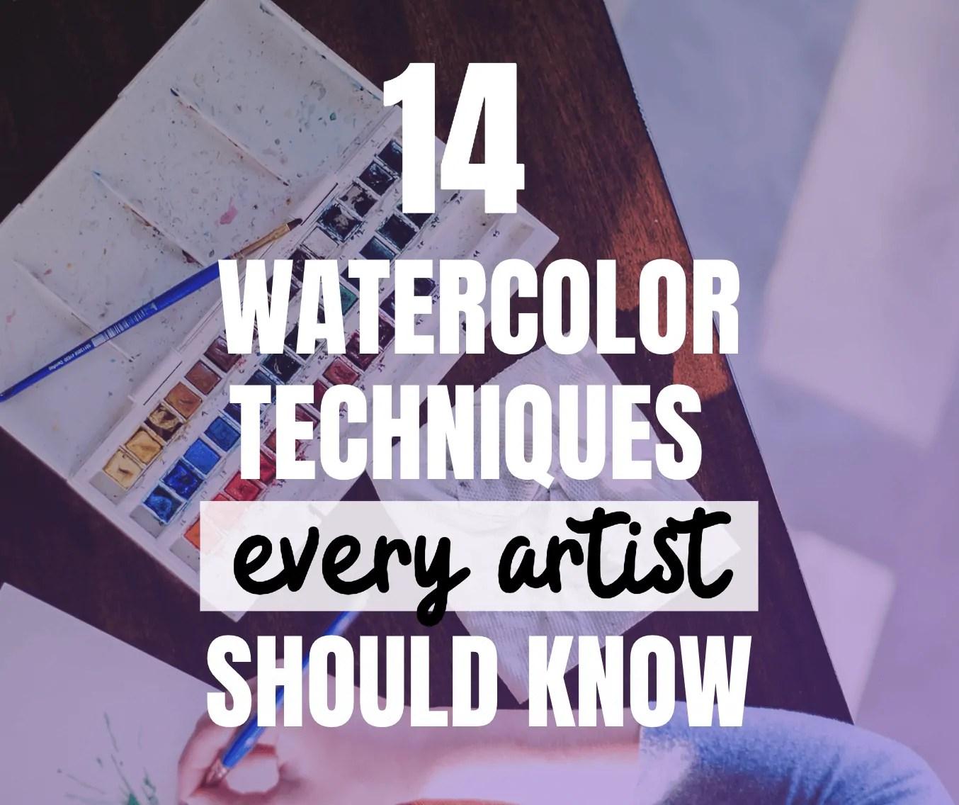 14 watercolor techniques