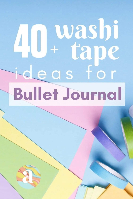 40 Creative Bullet Journal Washi Tape Ideas 14