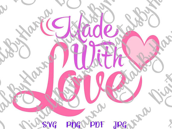 Download Made with Love SVG Files for Cricut Motivational Quote ...