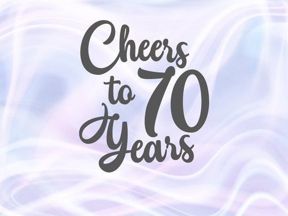 Download Cheer to 70 Year SVG Card Gift Decoration Poster 70th ...