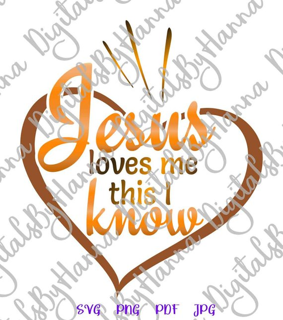 Download Jesus Loves me This I Know Religious Svg Heart Clipart ...