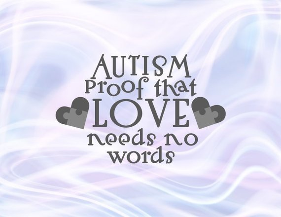 Download Autism Awareness Lettering Saying Proof that Love Need No ...